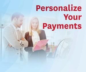 Personalize Your Payments