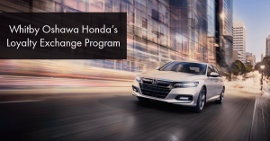 Whitby Oshawa Honda's Loyalty Exchange Program